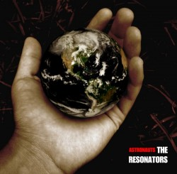The Resonators / Astronauts / 2010